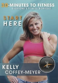 Kelly Coffey-Meyer's 30-Minutes to Fitness Start Here
